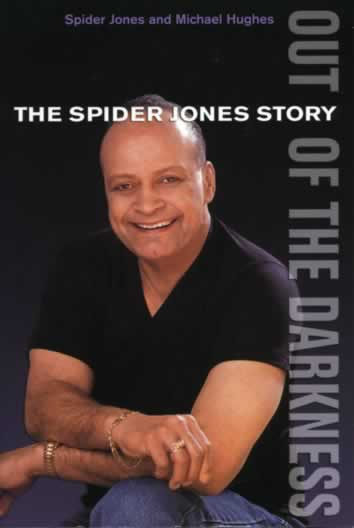 Book Review – Out of the Darkness:  The Spider Jones Story