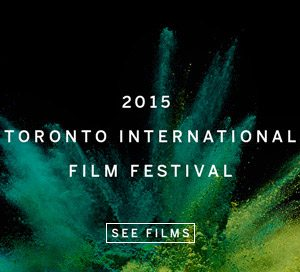 Toronto International Film Festival Sep 10-20